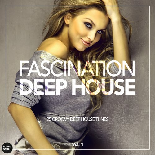 VA - Fascination Deep House – 25 Groovy Deep House Tunes, Vol. 1 [KMB19]